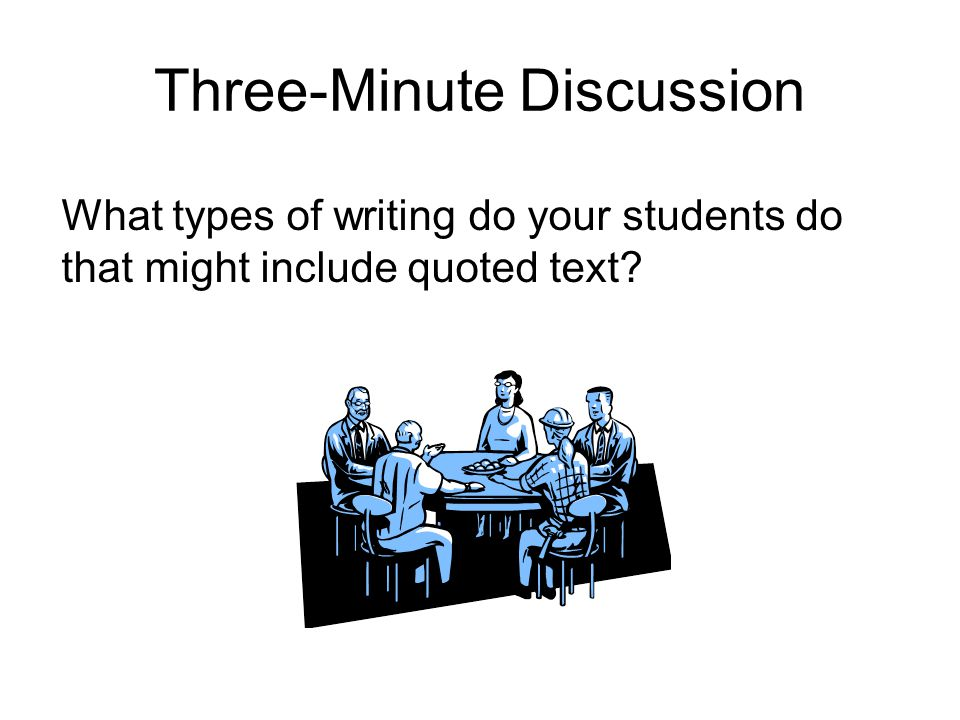Three-Minute Discussion