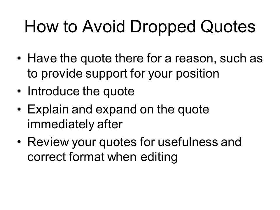 How to Avoid Dropped Quotes