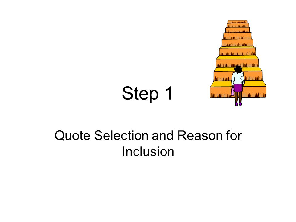 Quote Selection and Reason for Inclusion