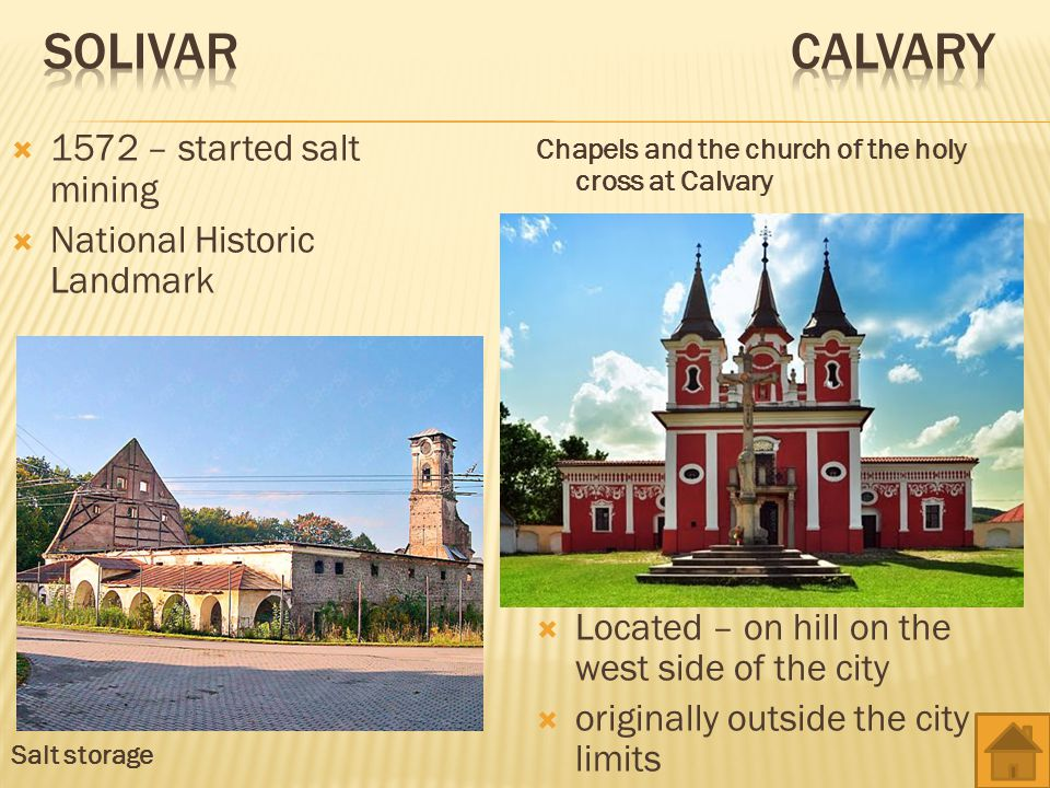 Solivar Calvary 1572 – started salt mining National Historic Landmark