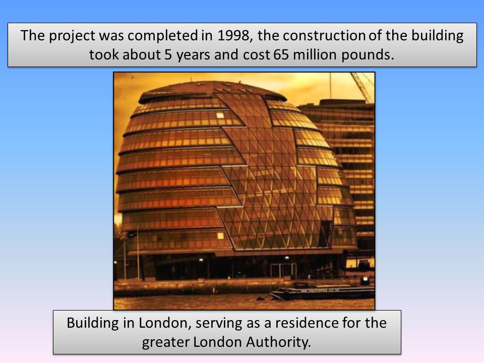 The project was completed in 1998, the construction of the building took about 5 years and cost 65 million pounds.