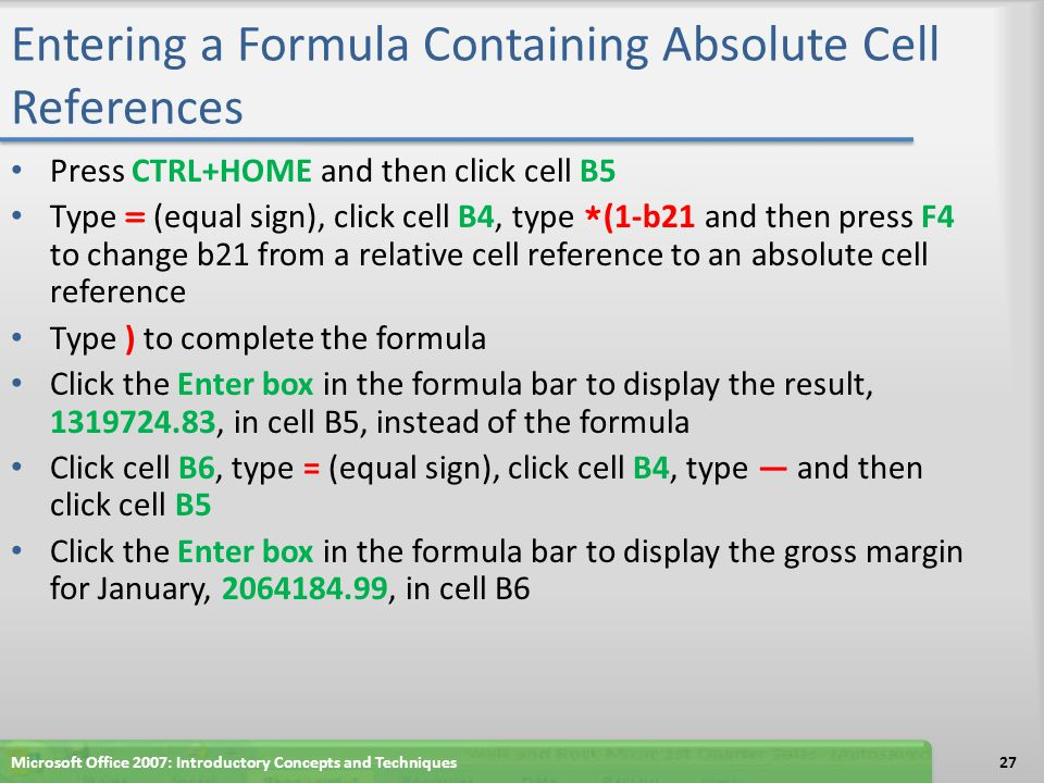 Entering a Formula Containing Absolute Cell References