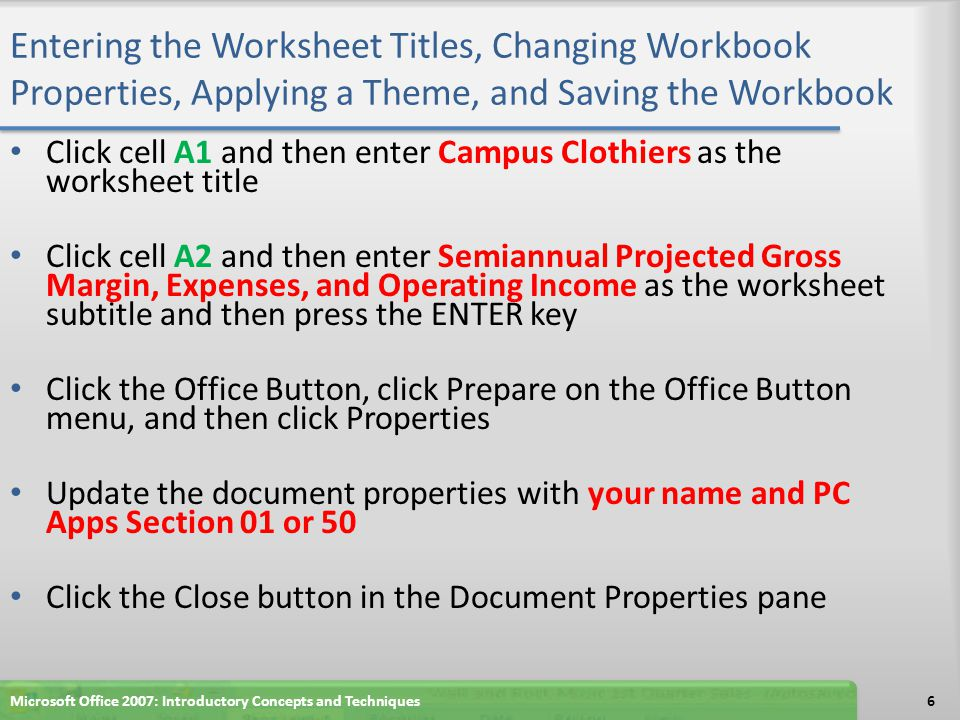 Entering the Worksheet Titles, Changing Workbook Properties, Applying a Theme, and Saving the Workbook