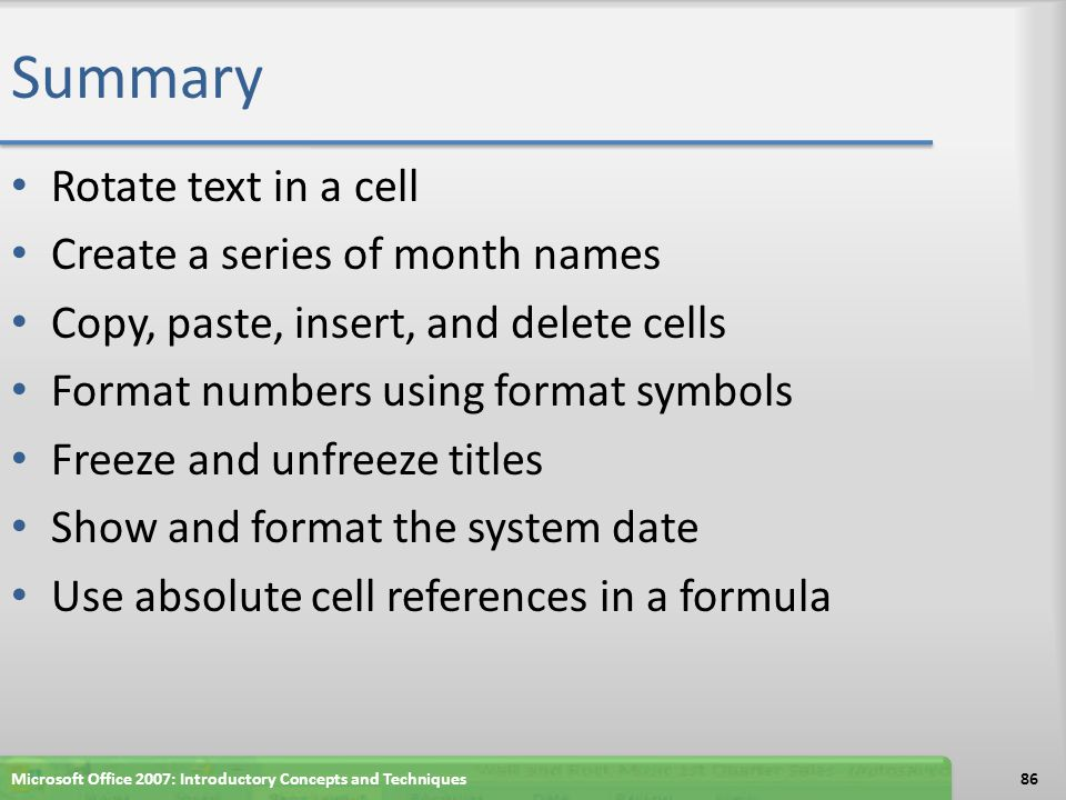 Summary Rotate text in a cell Create a series of month names