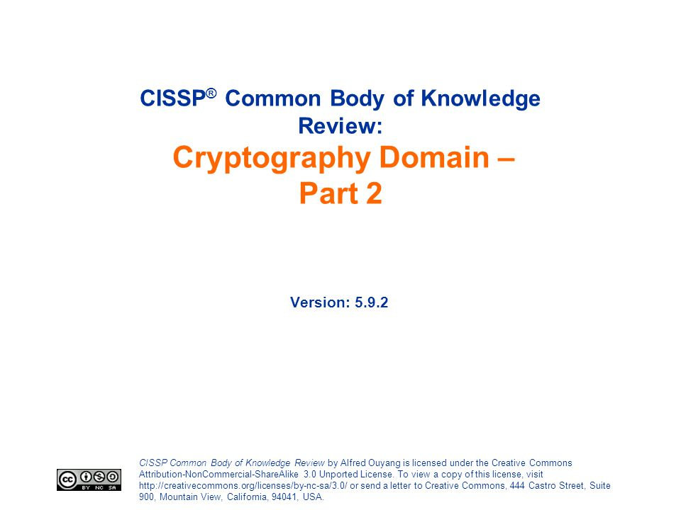 CISSP® Common Body of Knowledge Review: Cryptography Domain – Part 2