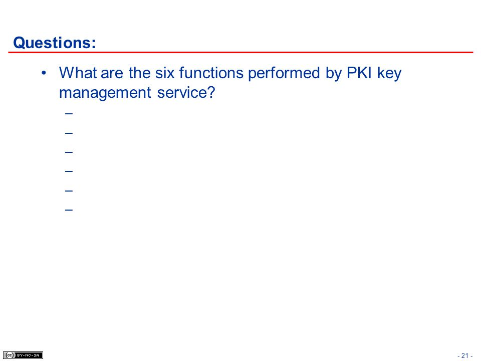 Questions: What are the six functions performed by PKI key management service