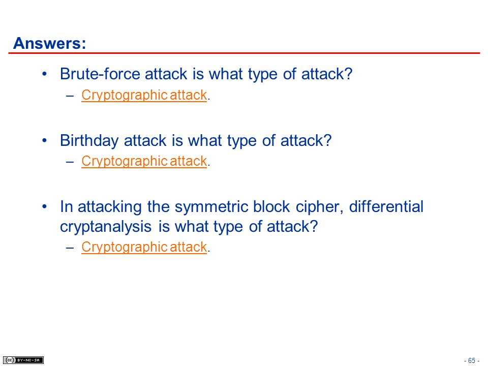 Brute-force attack is what type of attack
