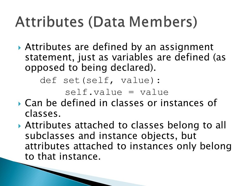 Attributes (Data Members)