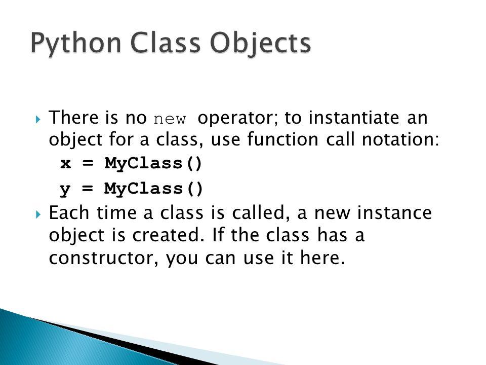 Python Class Objects y = MyClass()