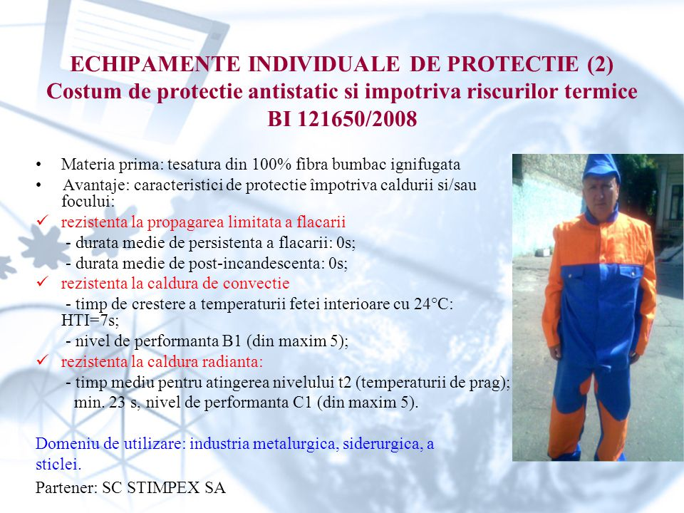 ECHIPAMENTE INDIVIDUALE DE PROTECTIE (2) Costum de protectie antistatic si impotriva riscurilor termice BI 121650/2008