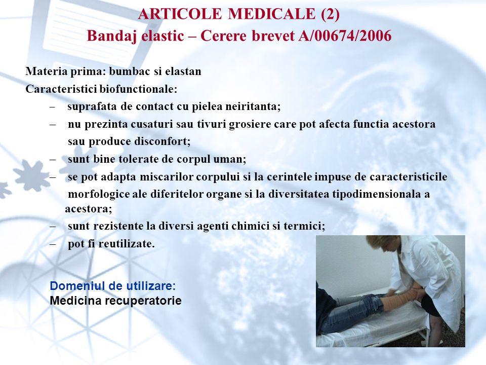 ARTICOLE MEDICALE (2) Bandaj elastic – Cerere brevet A/00674/2006