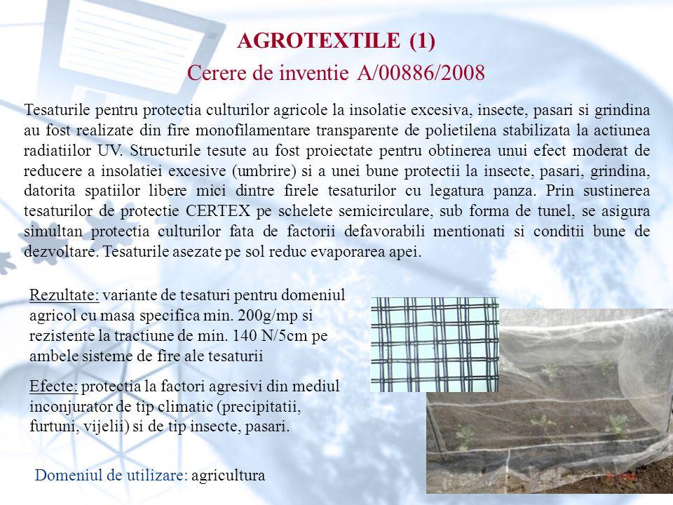 AGROTEXTILE (1) Cerere de inventie A/00886/2008