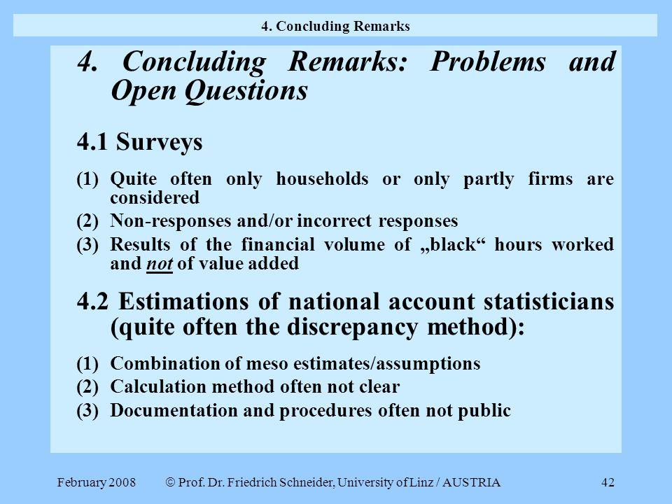  Prof. Dr. Friedrich Schneider, University of Linz / AUSTRIA