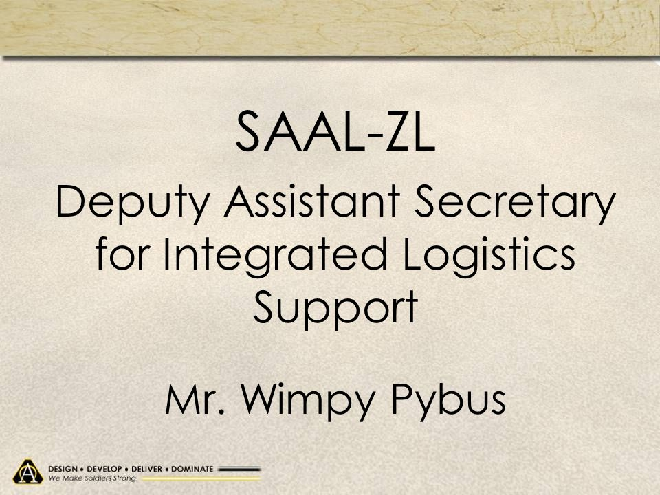 Deputy Assistant Secretary for Integrated Logistics Support