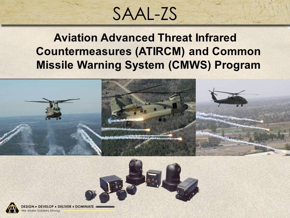SAAL-ZS Aviation Advanced Threat Infrared Countermeasures (ATIRCM) and Common Missile Warning System (CMWS) Program.