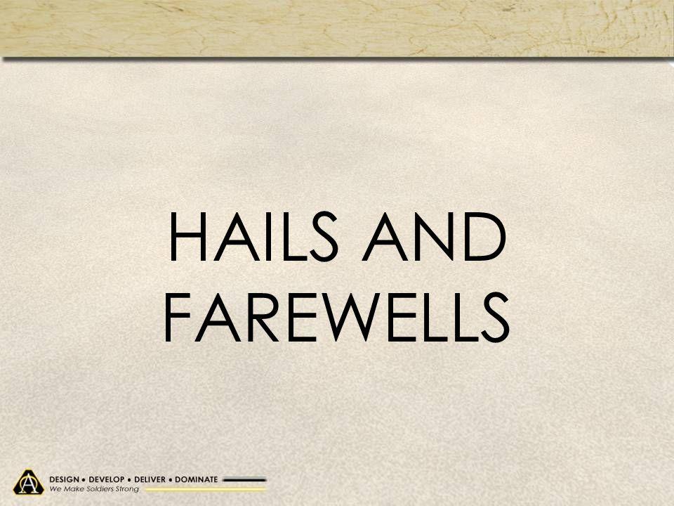 HAILS AND FAREWELLS