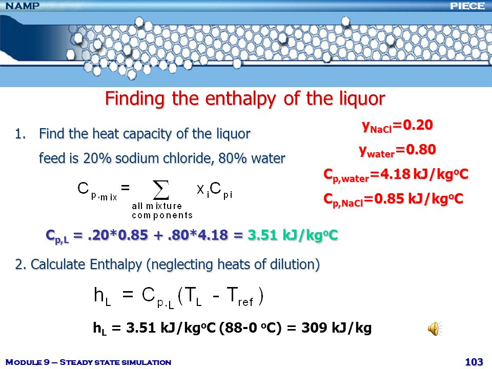 Finding the enthalpy of the liquor