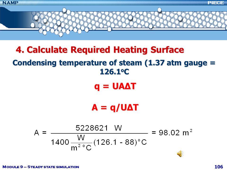 Condensing temperature of steam (1.37 atm gauge = 126.1oC
