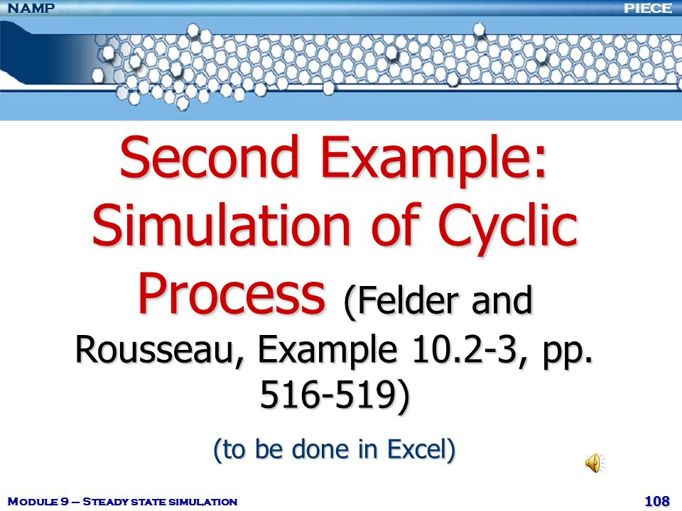 Second Example: Simulation of Cyclic Process (Felder and Rousseau, Example 10.2-3, pp. 516-519)