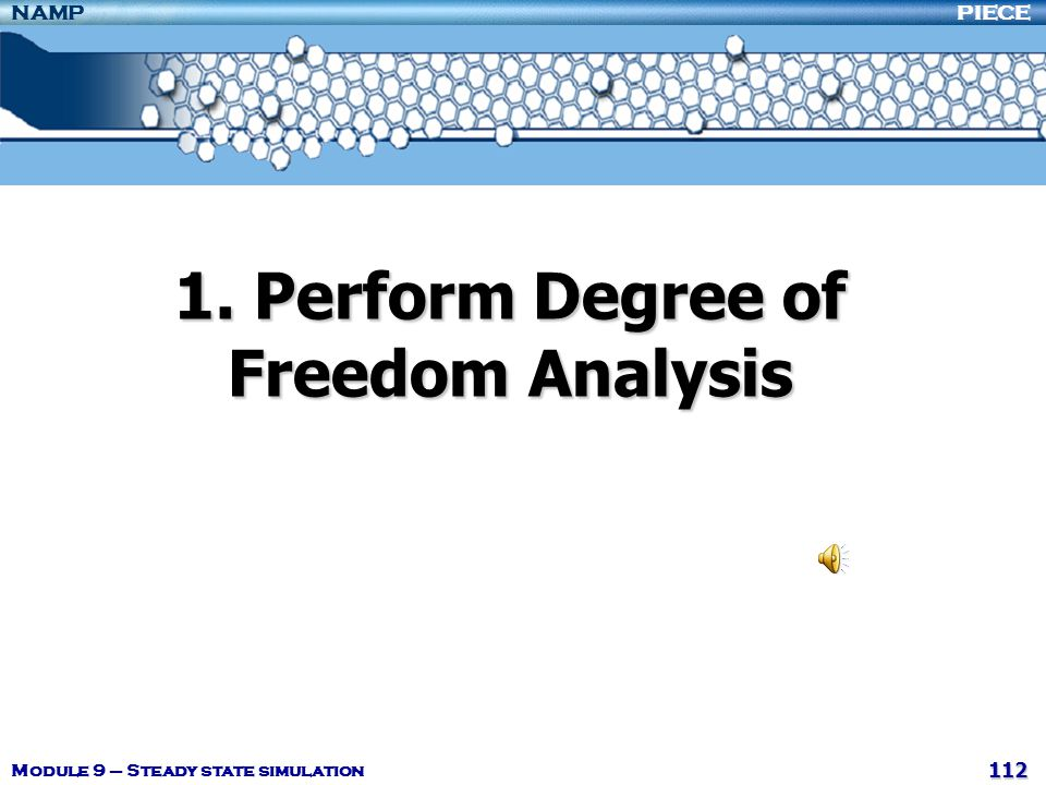 1. Perform Degree of Freedom Analysis