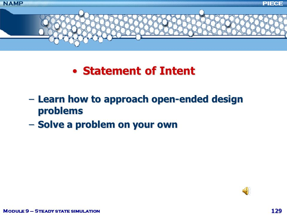 Statement of Intent Learn how to approach open-ended design problems