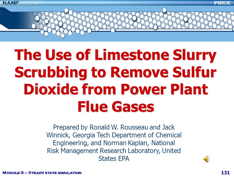 The Use of Limestone Slurry Scrubbing to Remove Sulfur Dioxide from Power Plant Flue Gases
