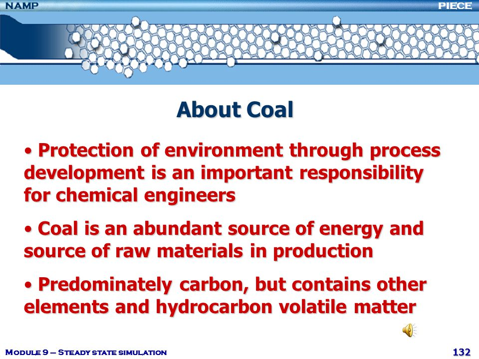 About Coal Protection of environment through process development is an important responsibility for chemical engineers.