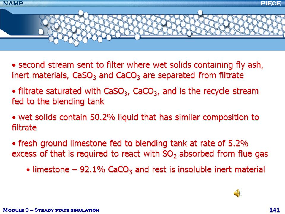 limestone – 92.1% CaCO3 and rest is insoluble inert material