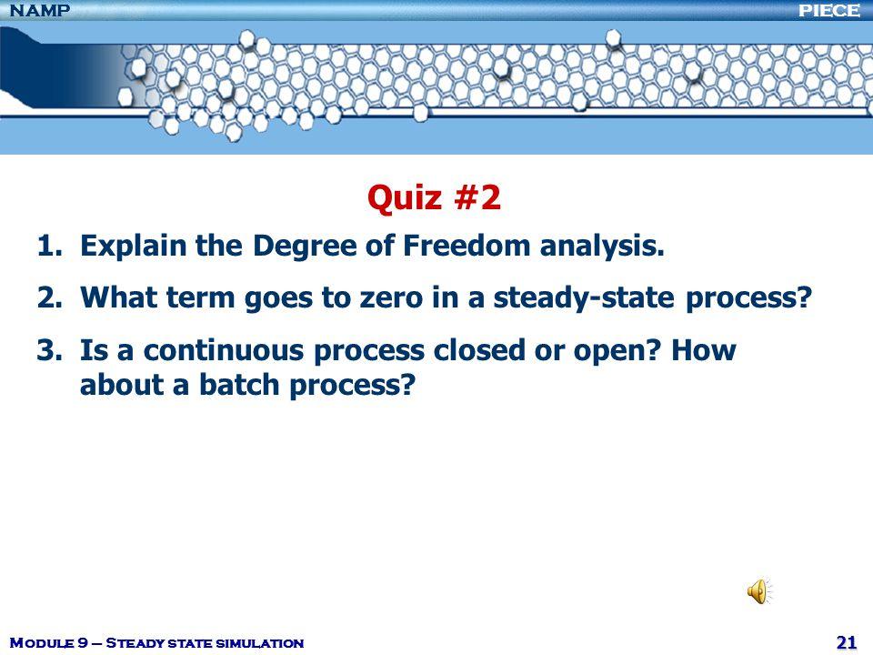 Quiz #2 Explain the Degree of Freedom analysis.