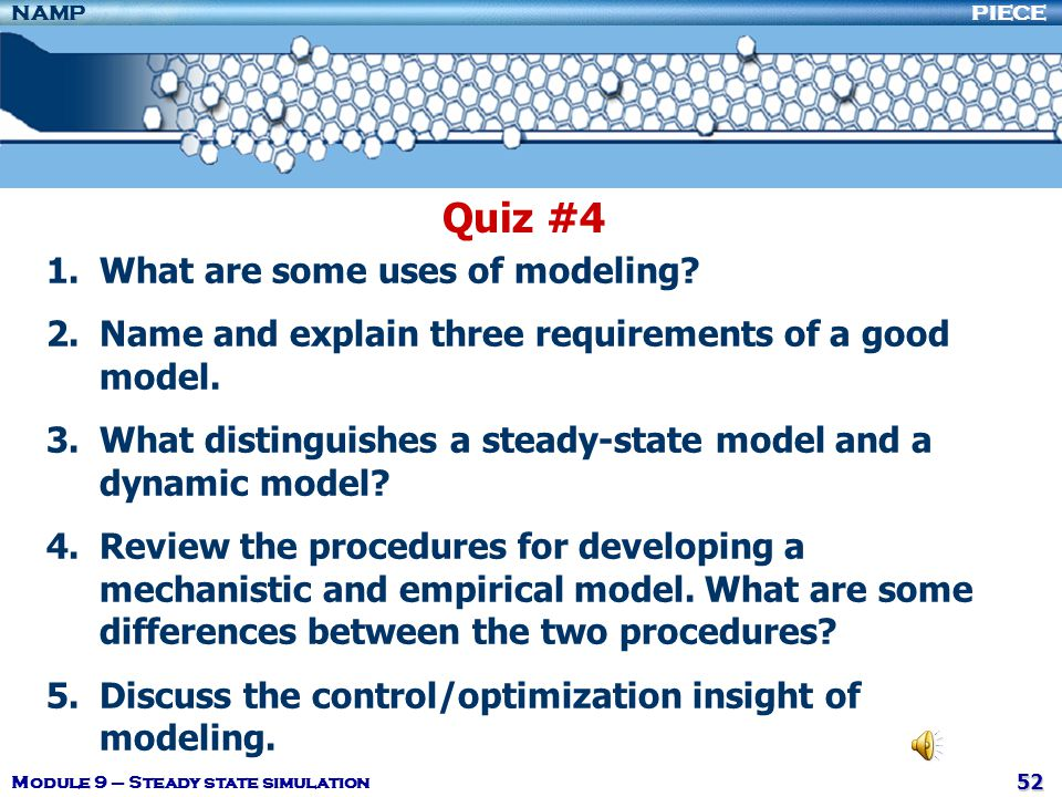 Quiz #4 What are some uses of modeling
