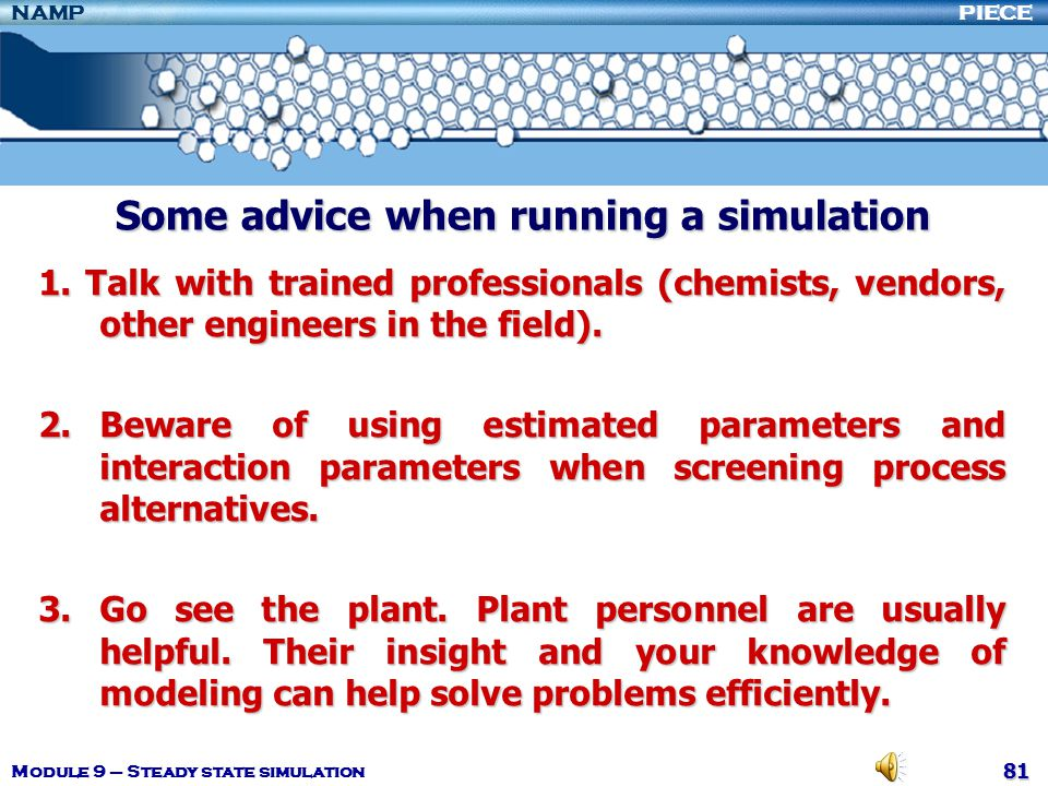Some advice when running a simulation