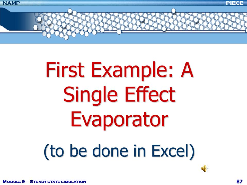 First Example: A Single Effect Evaporator