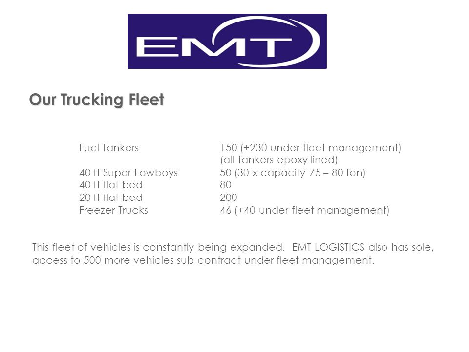 Our Trucking Fleet Fuel Tankers 150 (+230 under fleet management)