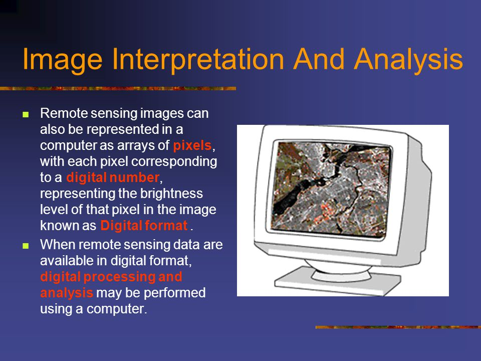 Image Interpretation And Analysis