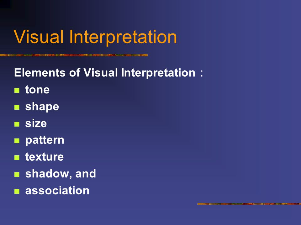 Visual Interpretation