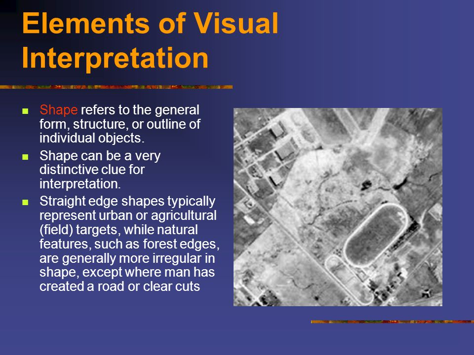 Elements of Visual Interpretation