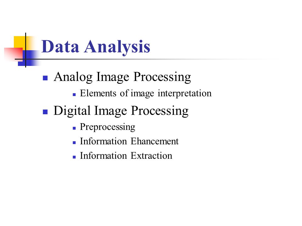 Data Analysis Analog Image Processing Digital Image Processing