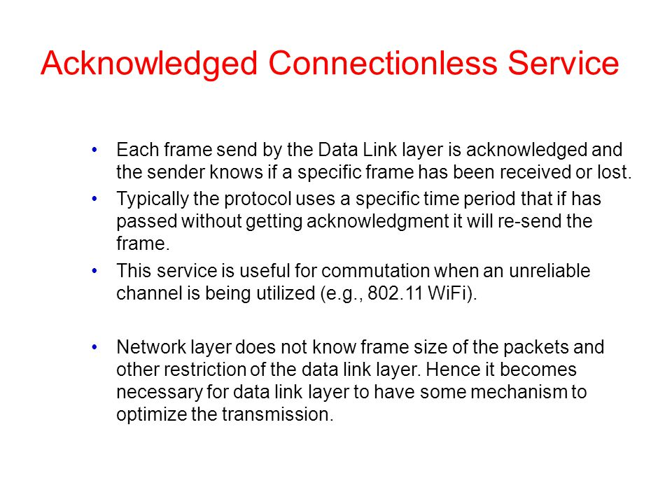 Acknowledged Connectionless Service