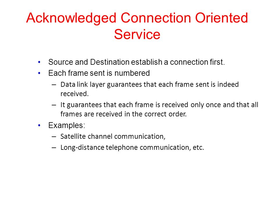 Acknowledged Connection Oriented Service