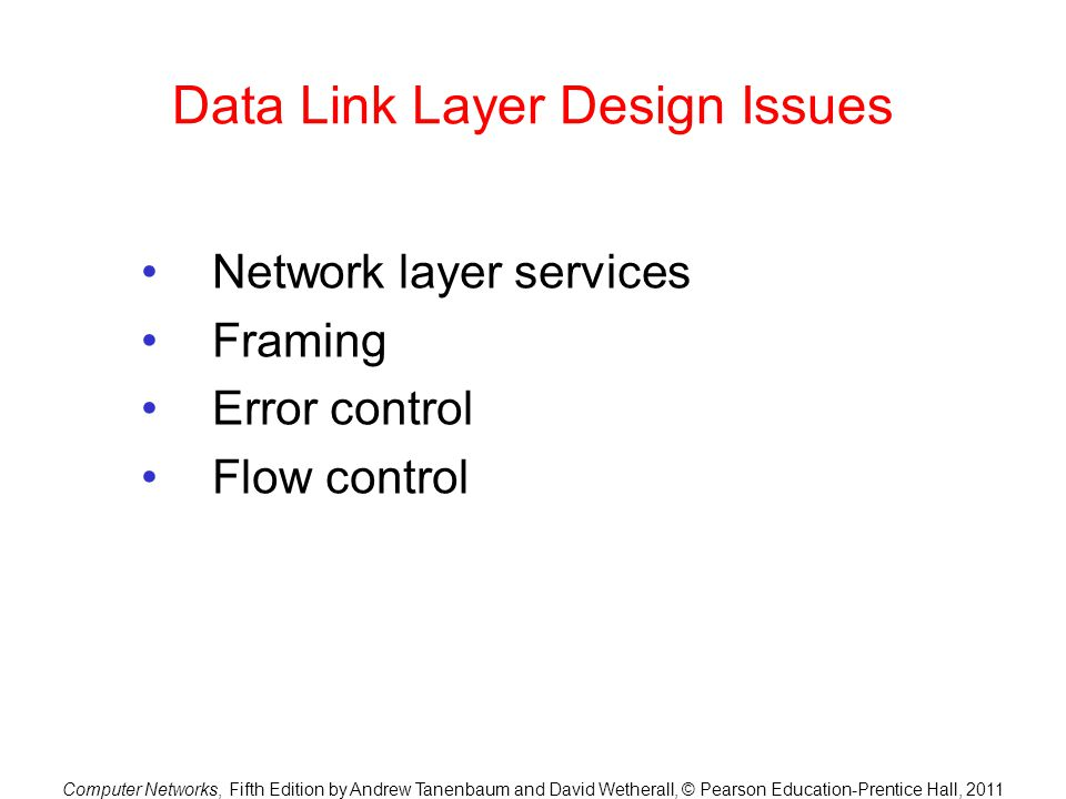 Data Link Layer Design Issues