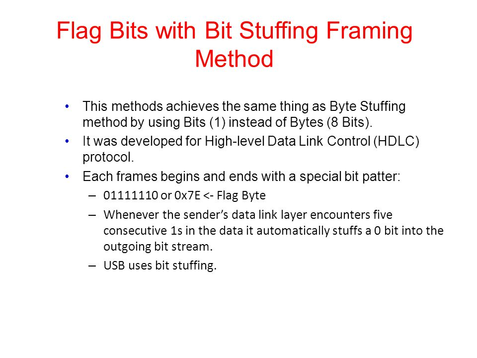 Flag Bits with Bit Stuffing Framing Method