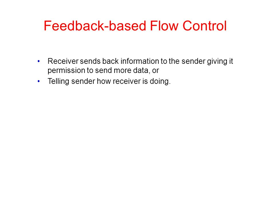 Feedback-based Flow Control