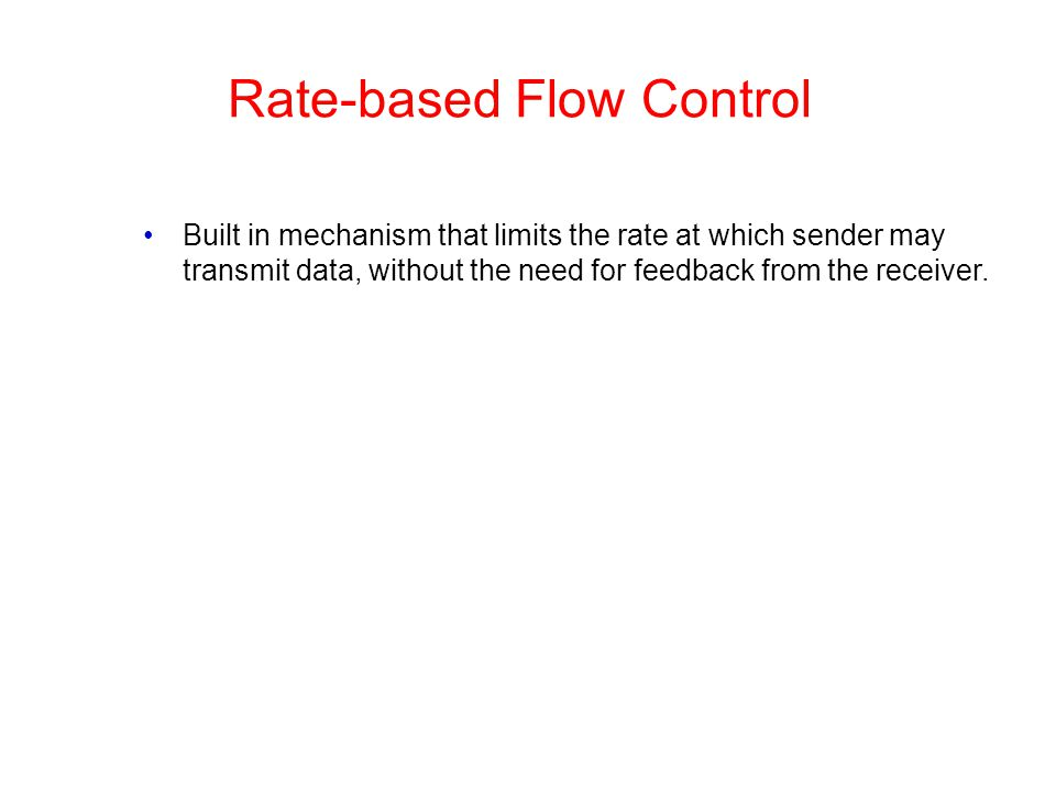 Rate-based Flow Control