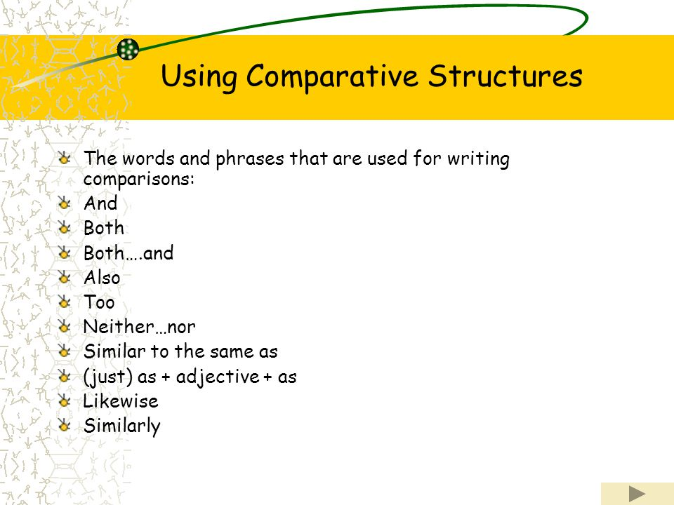 Using Comparative Structures