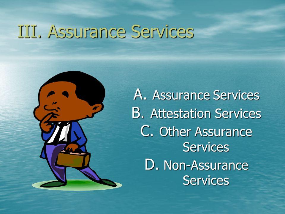 III. Assurance Services