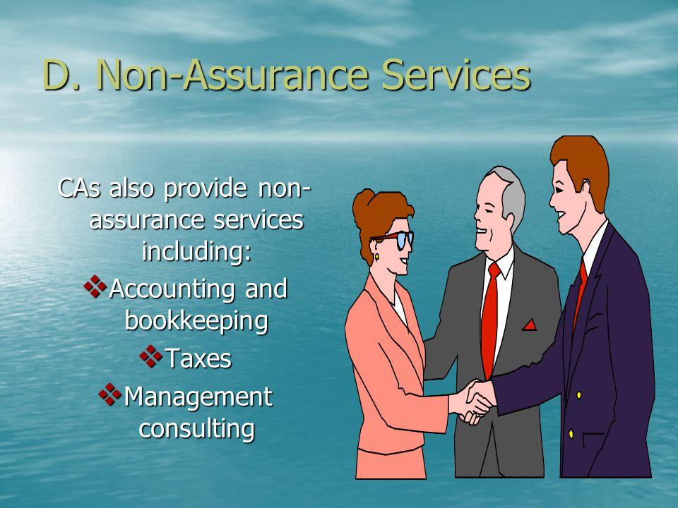 D. Non-Assurance Services