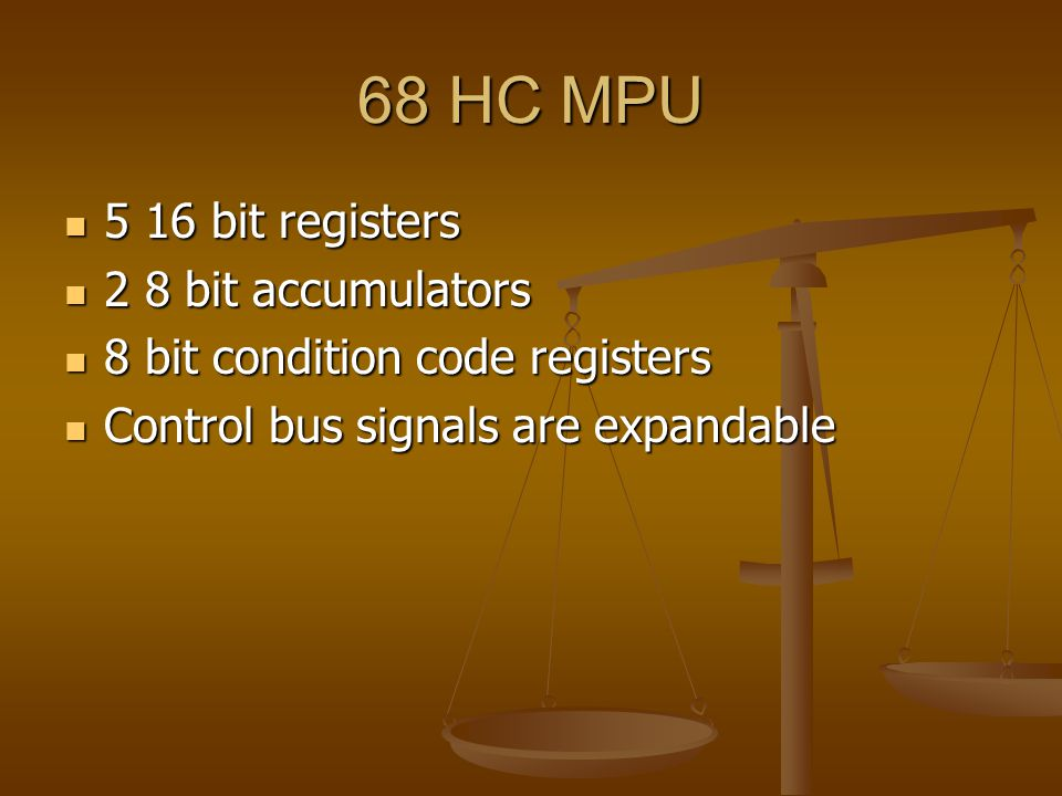 68 HC MPU 5 16 bit registers 2 8 bit accumulators