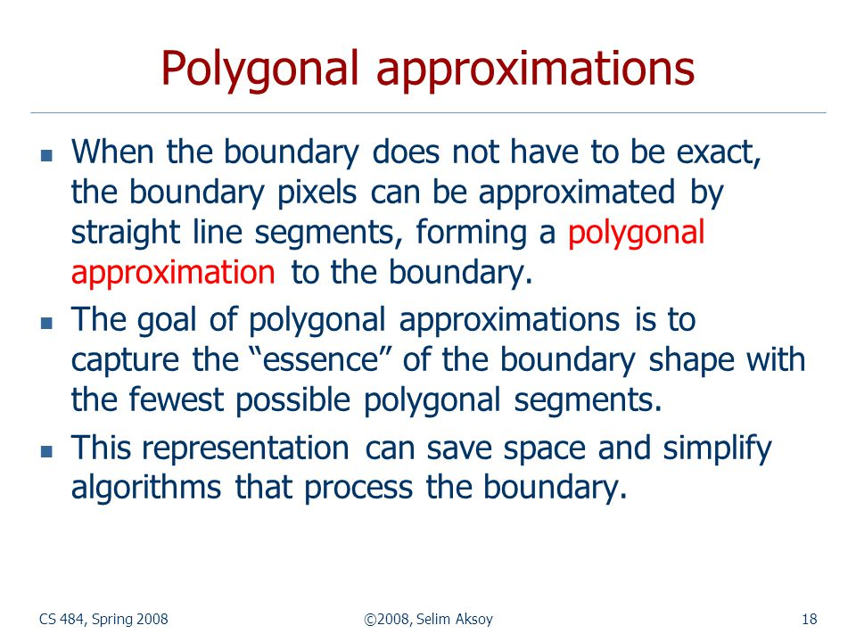 Polygonal approximations