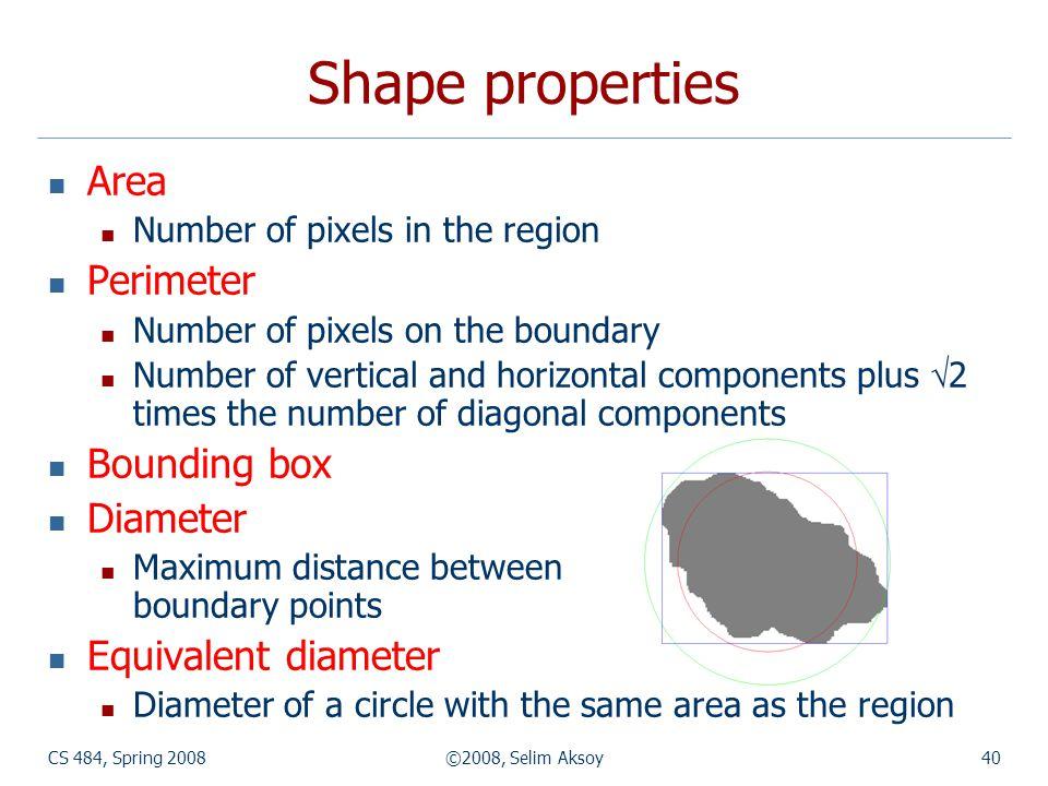 Shape properties Area Perimeter Bounding box Diameter