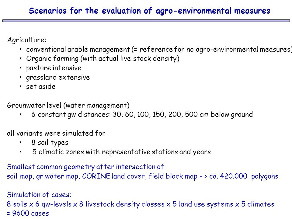Scenarios for the evaluation of agro-environmental measures